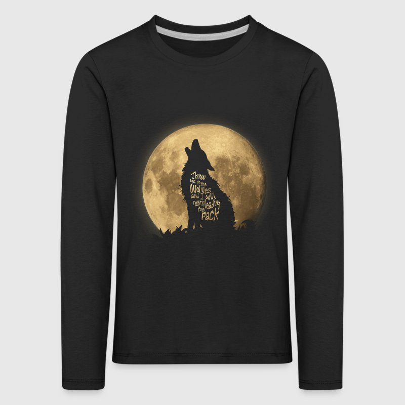 Throw me to the Wolves - Kids' Premium Longsleeve Shirt