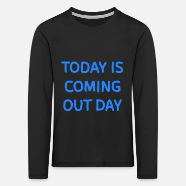 Coming Out Coming out day - Kids' Premium Longsleeve Shirt