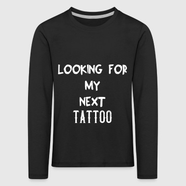TATTOO PIERCING BODY ART GIFT IDEA - Kids' Premium Longsleeve Shirt