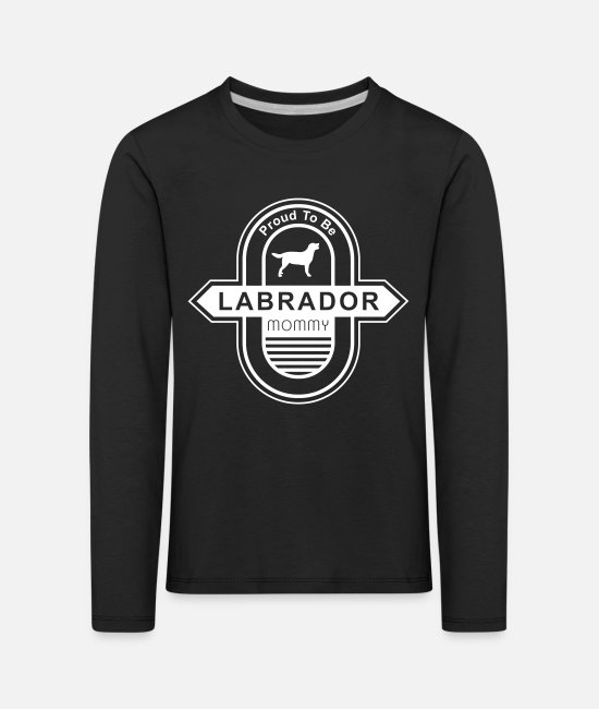 Male Puppy Dog Puppy Long-Sleeved Shirts - Labrador dog Mommy | Dog mom dog owner - Kids' Premium Longsleeve Shirt black