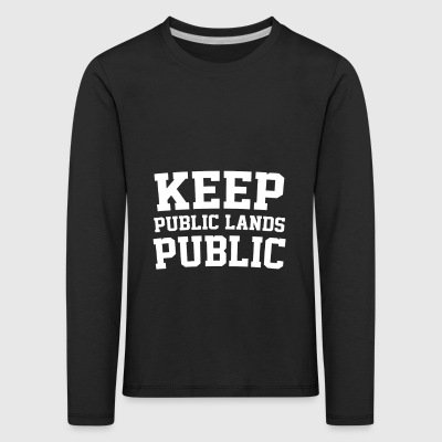 Keep Public Lands Public - Public Land Heist Aware - Kids' Premium Longsleeve Shirt