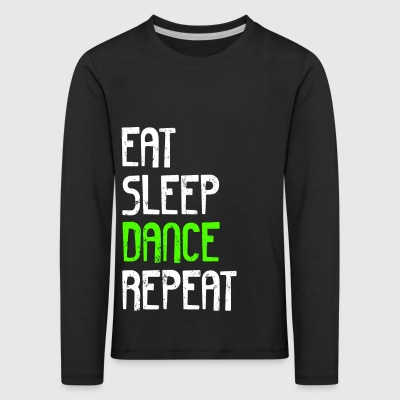 EAT SLEEP DANCE REPEAT - Børne premium T-shirt med lange ærmer