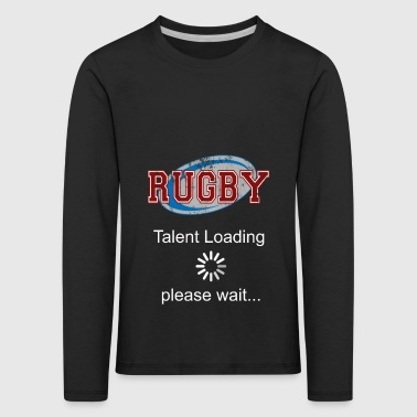 Rugby Talent Invites Please Wait Rugby Gift - Kids' Premium Longsleeve Shirt