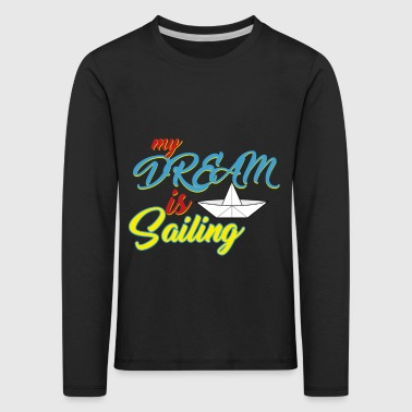 Sailing - sailing ship - sailboat - Kids' Premium Longsleeve Shirt