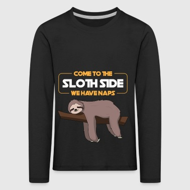 Come To The Sloth Side Gift - Kids' Premium Longsleeve Shirt