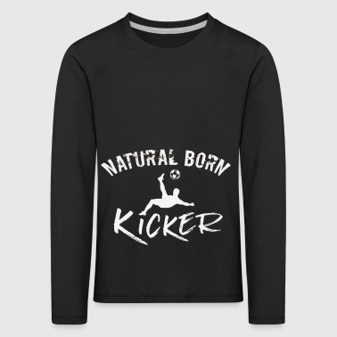 natural born kicker football player fan gift - Kids' Premium Longsleeve Shirt