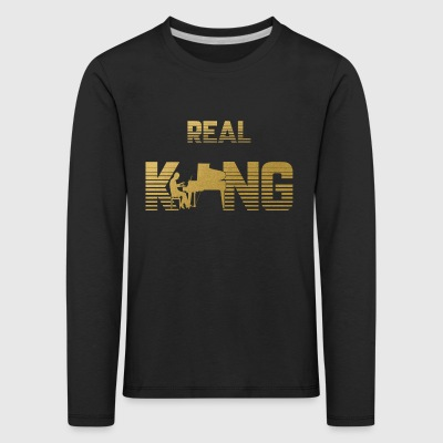 Real King - Piano Piano Pianist Instrument Music - Kids' Premium Longsleeve Shirt