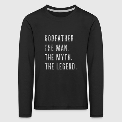 Godfather. The Man Then Myth The Legend Gift - Kinder Premium Langarmshirt
