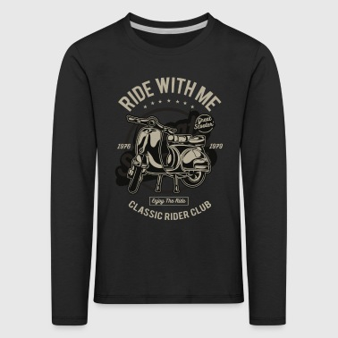 Ride With Me - Kids' Premium Longsleeve Shirt