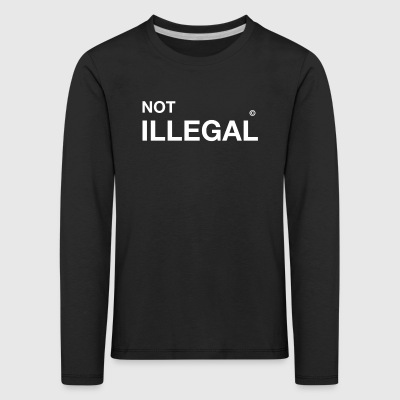 not illegal offiziell anti Demo - Kinder Premium Langarmshirt