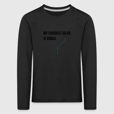 My favorite color is vodka - Kids' Premium Longsleeve Shirt