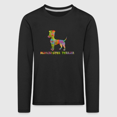 Manchester Terrier Multicolored - Kids' Premium Longsleeve Shirt