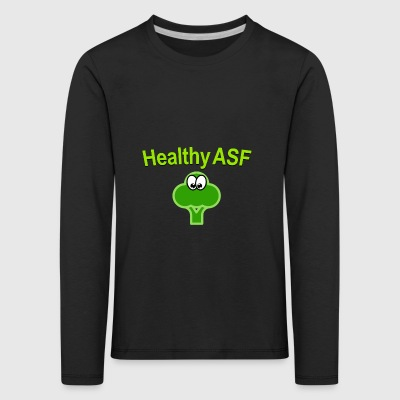 Healthy as fuck - Kinder Premium Langarmshirt
