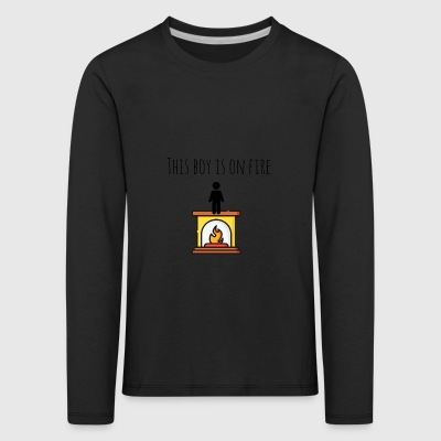 This boy is on fire - Kids' Premium Longsleeve Shirt