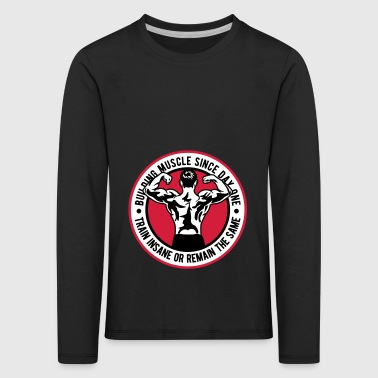 2541614 135257576 Body Building - Kids' Premium Longsleeve Shirt