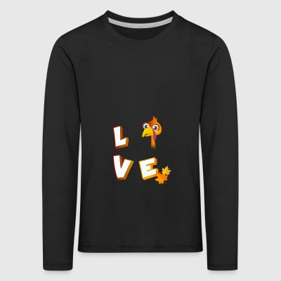 Love turkey thanksgiving autumn food tradition lo - Kids' Premium Longsleeve Shirt