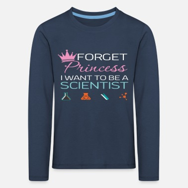 Stem Forget Princess Scientist Stem - Kids' Premium Longsleeve Shirt