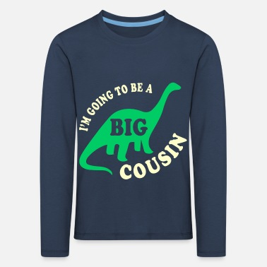 Kusine Big Cousin To Be - Kinder Premium Langarmshirt