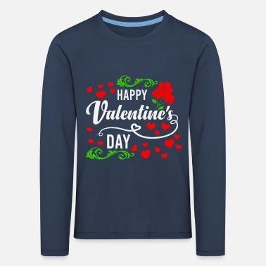 Happy valentines day - Kids' Premium Longsleeve Shirt
