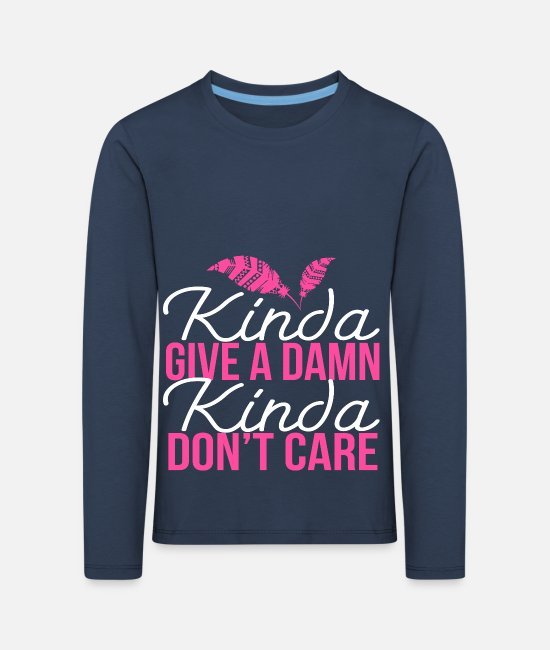 Long-Sleeved Shirts - Kinda Give A Damn Kinda Don t Care - Kids' Premium Longsleeve Shirt navy