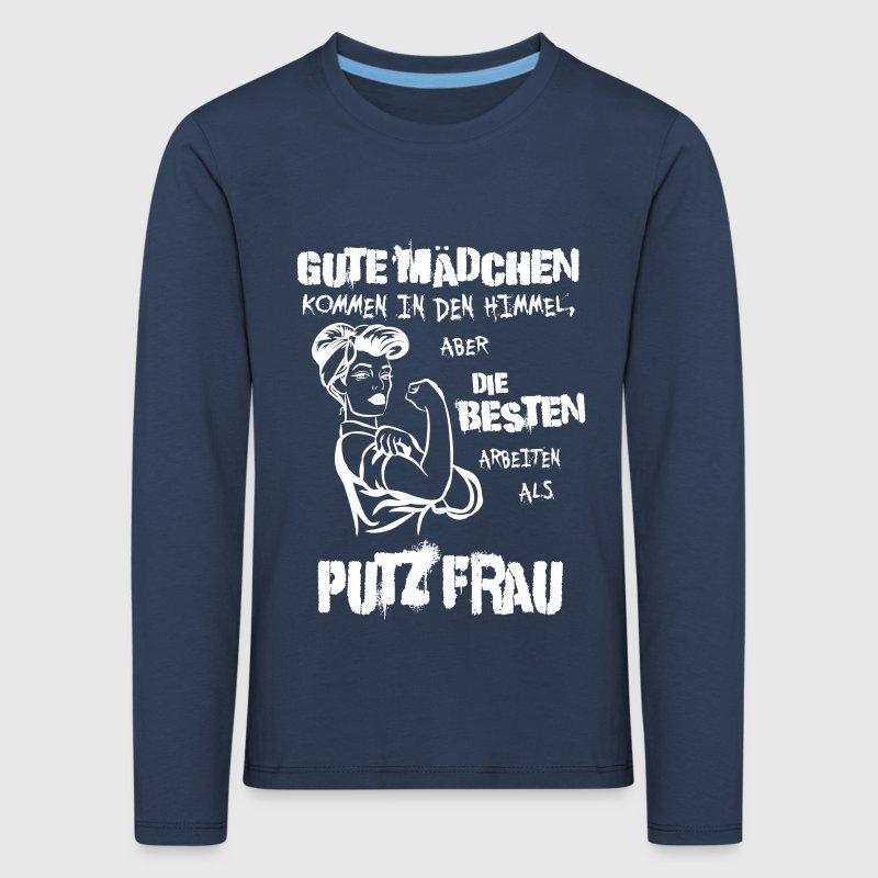 Gute Mädchen PUTZFRAU - Geschenk von TripleH84   Spreadshirt