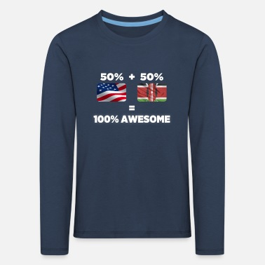 Half Kenyan Half American Totally Awesome - Kids' Premium Longsleeve Shirt