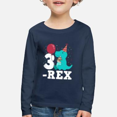 Birthday Three Rex T-Rex Birthday Gift for Three Year Olds - Kids' Premium Longsleeve Shirt