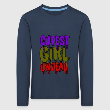 Cutest Girl Undead - Kinder Premium Langarmshirt