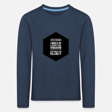 Odp ODP dream - Kids' Premium Longsleeve Shirt