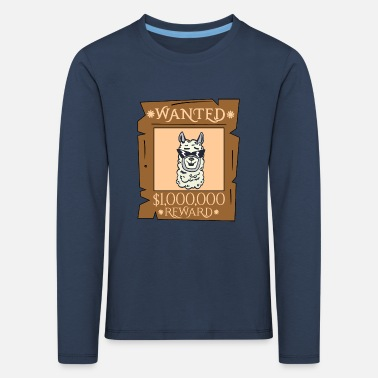 Lama Wanted - Reward the Cool Lama - Llama - Kids' Premium Longsleeve Shirt