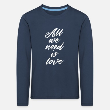 All we need is love - Canserbero - Kids' Premium Longsleeve Shirt
