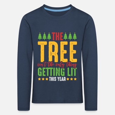 Christmas tree saying - Kids' Premium Longsleeve Shirt