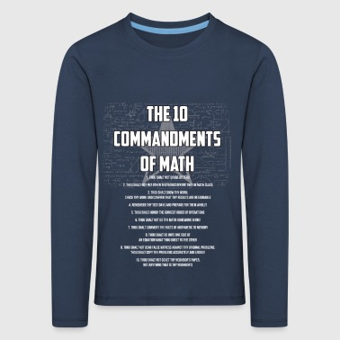 The 10 Commandments Of Math Gift - Kids' Premium Longsleeve Shirt