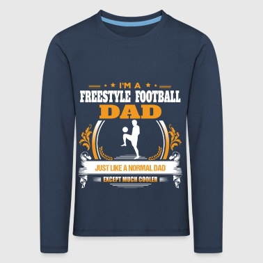 Freestyle Football Dad Shirt Idea de regalo - Camiseta de manga larga premium niño