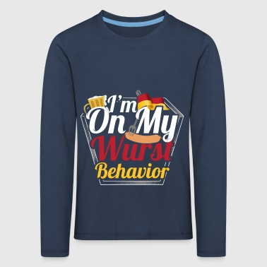 Sausage Behavior Oktoberfest - Kids' Premium Longsleeve Shirt