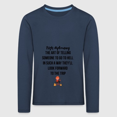 Irish diplomacy - Kinder Premium Langarmshirt