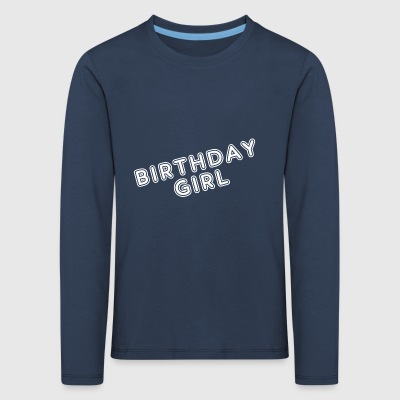 Trendy Birthday Gifts for Girls. Bursdagsfest. - Premium langermet T-skjorte for barn