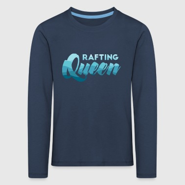 Rafting, whitewater, canoeing, kayaking, water sports - Kids' Premium Longsleeve Shirt