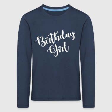 Bursdagsgaver til jenter. Trendy Birthday Girl. - Premium langermet T-skjorte for barn