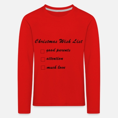 Christmas wish list of babies and children - Kids' Premium Longsleeve Shirt