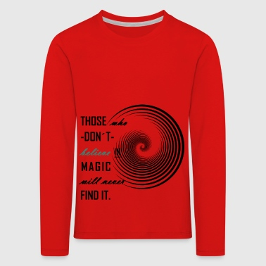 Belief in magic - Kids' Premium Longsleeve Shirt