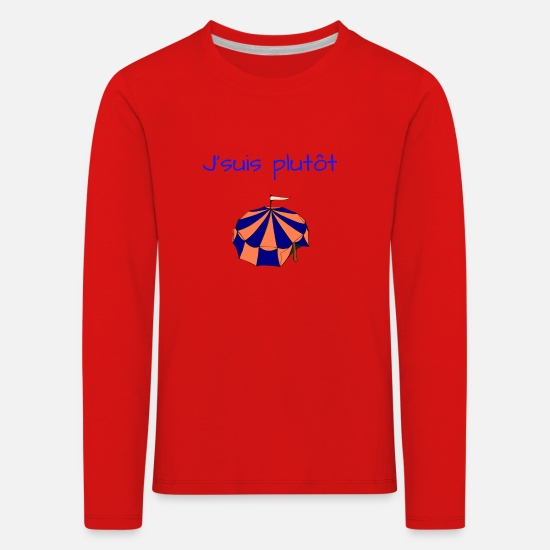 Circus Long Sleeve Shirts - circus-I'm rather - Kids' Premium Longsleeve Shirt red