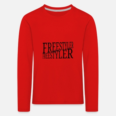 Freestyler - Kids' Premium Longsleeve Shirt