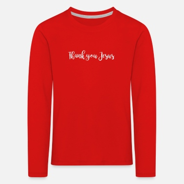 Thank you Jesus - T-shirt manches longues premium Enfant