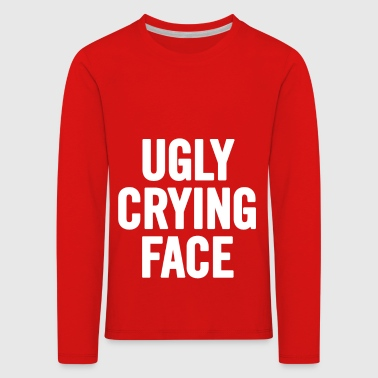 Ugly Crying Face White - Kids' Premium Longsleeve Shirt