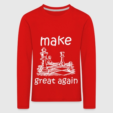 make chess great again - Kids' Premium Longsleeve Shirt