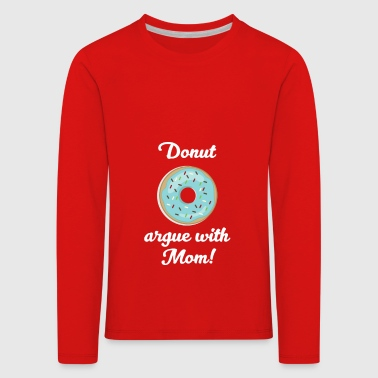 Funny Baking Mom Bakers gift - Kids' Premium Longsleeve Shirt