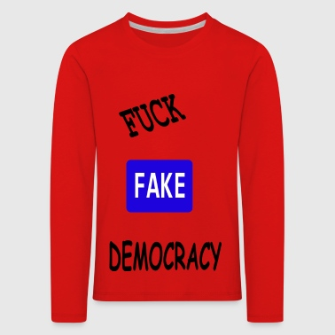 fake democracy - Kids' Premium Longsleeve Shirt