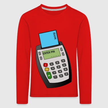 Chip and Pin Machine - Kids' Premium Longsleeve Shirt