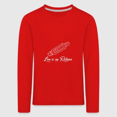 Low is my religion - Kids' Premium Longsleeve Shirt